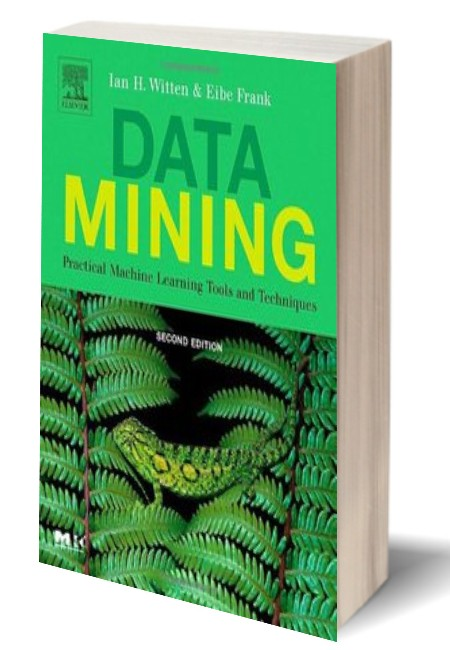 Data.Mining.Practical.Machine.Learning.Tools .And .Techniques.