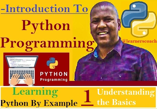 Learning Python By Example – Understanding the Basics
