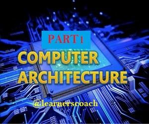 computer architecture part1